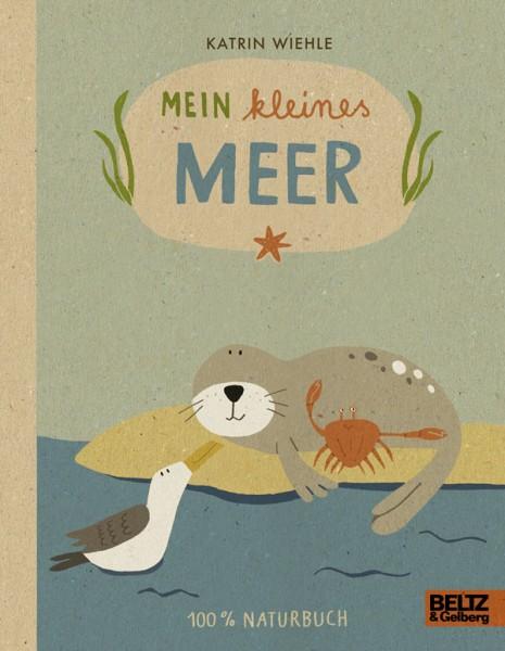 Mein kleines Meer. 100% Naturbuch.