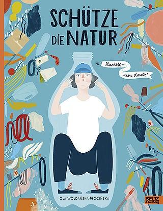Schütze die Natur